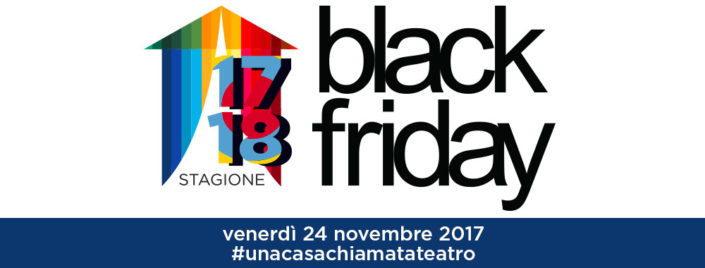 Black Friday 2017 | Teatro Carcano | Milano